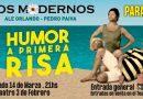 """LOS MODERNOS presentan su NUEVO Concierto Teatral: """"HUMOR A  PRIMERA RISA"""""""